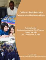 CA Annual Performance Report Federally Funded WIA Title II Programs 08-09