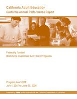 CA Annual Performance Report Federally Funded WIA Title II Programs 07-08